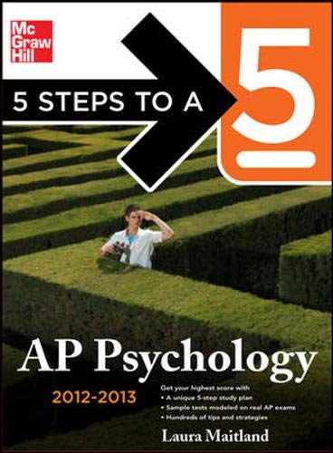 9780071751865: 5 Steps to a 5 AP Psychology, 2012-2013 Edition (5 Steps to a 5 on the Advanced Placement Examinations Series)