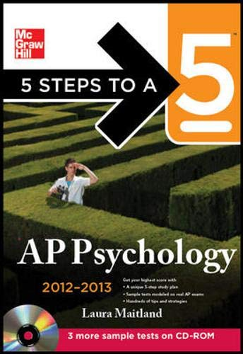 9780071751902: 5 Steps to a 5 AP Psychology with CD-ROM, 2012-2013 Edition (5 Steps to a 5 on the Advanced Placement Examinations Series)