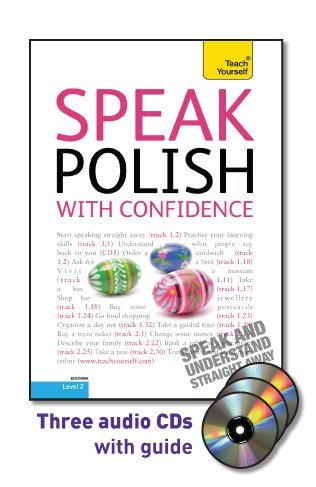 9780071751964: Speak Polish with Confidence with Three Audio CDs: A Teach Yourself Guide (Teach Yourself: Level 2)