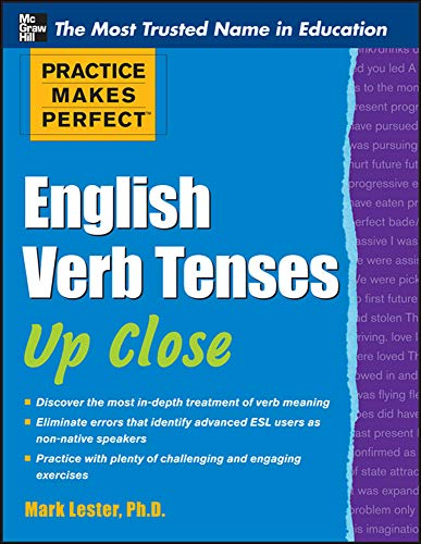 9780071752121: Practice Makes Perfect English Verb Tenses Up Close (Practice Makes Perfect Series)