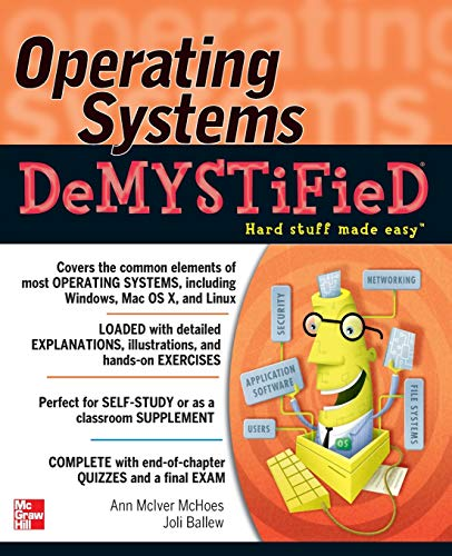 9780071752268: Operating Systems DeMYSTiFieD