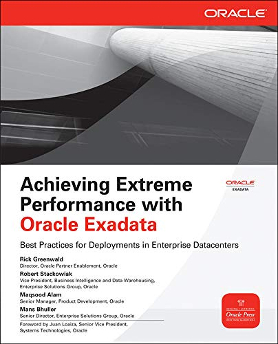 9780071752596: Achieving Extreme Performance with Oracle Exadata (Oracle Press)