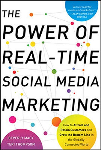 9780071752633: The Power of Real-Time Social Media Marketing: How to Attract and Retain Customers and Grow the Bottom Line in the Globally Connected World