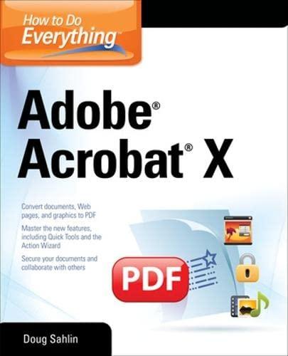 9780071752930: How to Do Everything Adobe Acrobat X