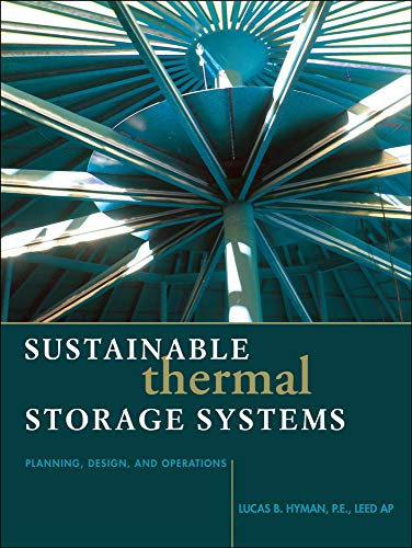 9780071752978: Sustainable Thermal Storage Systems Planning Design and Operations