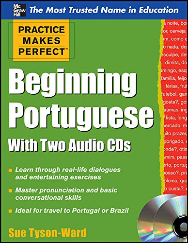 9780071753418: Practice Makes Perfect Beginning Portuguese with Two Audio CDs (Practice Makes Perfect Series)