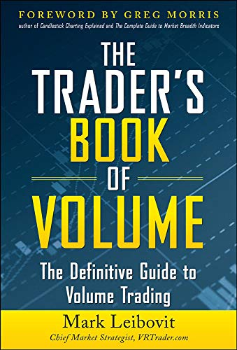 9780071753753: The Trader's Book of Volume: The Definitive Guide to Volume Trading