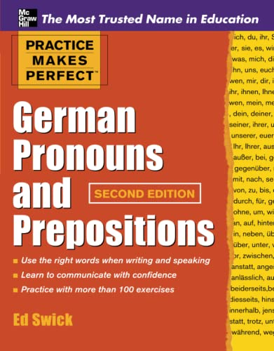 9780071753838: Practice Makes Perfect German Pronouns and Prepositions, Second Edition (Practice Makes Perfect Series)