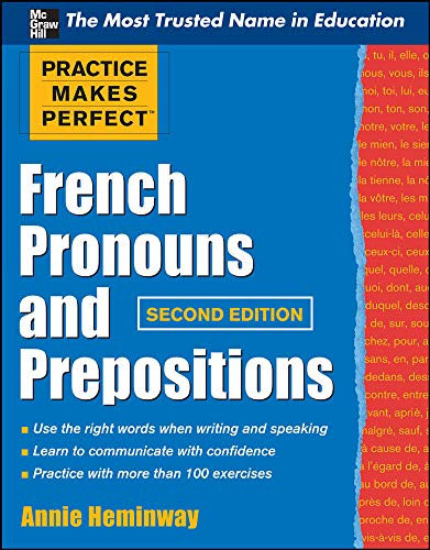 9780071753852: Practice Makes Perfect French Pronouns and Prepositions, Second Edition (Practice Makes Perfect Series)