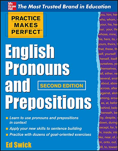 9780071753876: Practice Makes Perfect English Pronouns and Prepositions, Second Edition (Practice Makes Perfect Series)