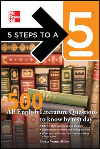9780071754101: 5 Steps to a 5 500 AP English Literature Questions to Know By Test Day (5 Steps to a 5 on the Advanced Placement Examinations)