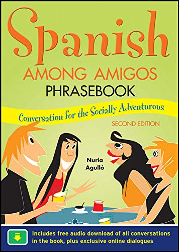 9780071754156: Spanish Among Amigos Phrasebook, Second Edition