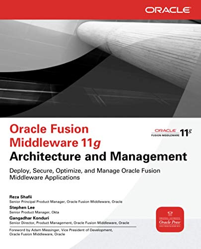 9780071754170: Oracle Fusion Middleware 11g Architecture and Management
