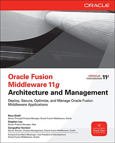9780071754170: Oracle Fusion Middleware 11g Architecture and Management (Oracle Press)
