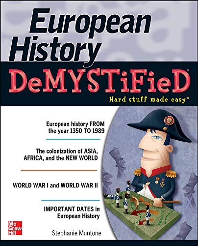 9780071754217: European History DeMYSTiFieD
