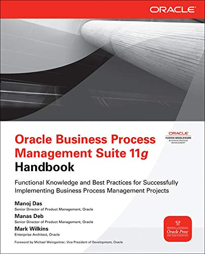 9780071754491: Oracle Business Process Management Suite 11g Handbook (Oracle Press)