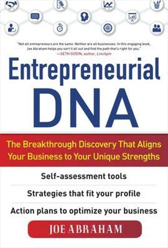 9780071754514: Entrepreneurial DNA:  The Breakthrough Discovery that Aligns Your Business to Your Unique Strengths