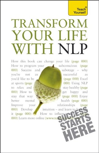 9780071754828: Transform Your Life with NLP (Teach Yourself (McGraw-Hill))