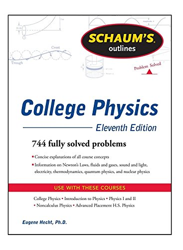 9780071754873: Schaum's Outline of College Physics, 11th Edition (Schaums' Outline Series)