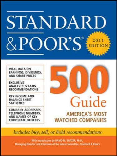 Standard & Poor''s 500 Guide, 2011 Edition: Standard & Poor's