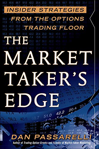 9780071754927: The Market Taker's Edge: Insider Strategies from the Options Trading Floor