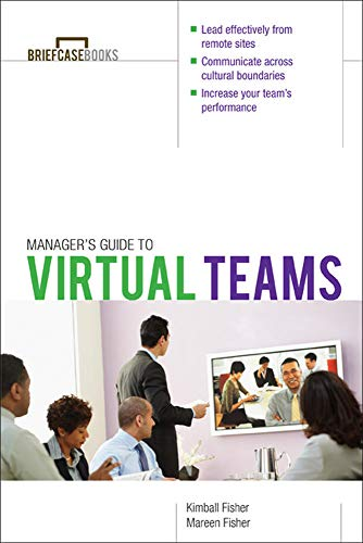 Manager's Guide to Virtual Teams [Signed] [First Printing]: Fisher, Kimball; Fisher, Mareen