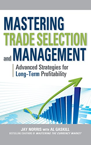 9780071754989: Mastering Trade Selection and Management: Advanced Strategies for Long-Term Profitability