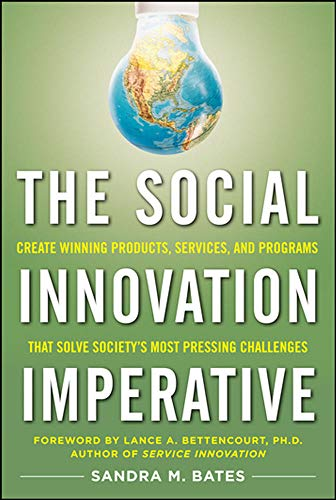 9780071754996: The Social Innovation Imperative: Create Winning Products, Services, and Programs that Solve Society's Most Pressing Challenges