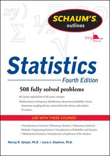 9780071755498: Schaums Outline of Statistics, Fourth Edition (Schaum's Outline Series)