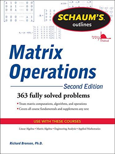 9780071756044: Schaum's Outline of Matrix Operations (Schaum's Outline Series)