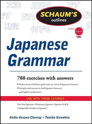 9780071756082: Schaums Outline of Japanese Grammar (Schaum's Outline Series)
