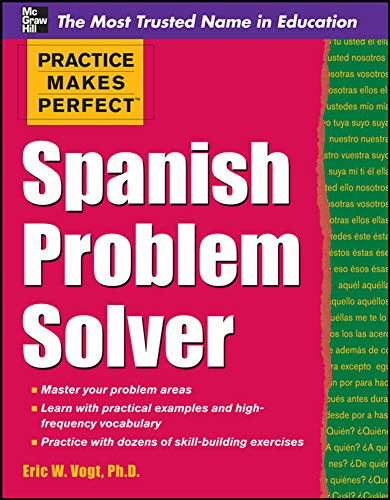 9780071756198: Practice Makes Perfect Spanish Problem Solver (Practice Makes Perfect Series)
