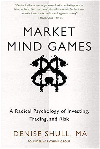 9780071756228: Market Mind Games: A Radical Psychology of Investing, Trading and Risk