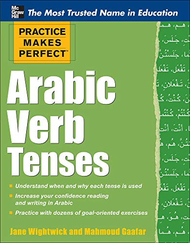 9780071756365: Practice Makes Perfect Arabic Verb Tenses (Practice Makes Perfect Series)