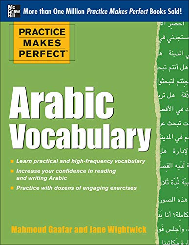 9780071756396: Practice Makes Perfect Arabic Vocabulary: With 145 Exercises