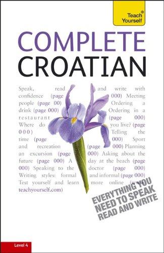 9780071756549: Complete Croatian, Level 4 (Teach Yourself)