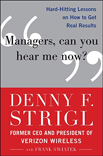 9780071759137: Managers, Can You Hear Me Now?: Hard-Hitting Lessons on How to Get Real Results (Business Books)