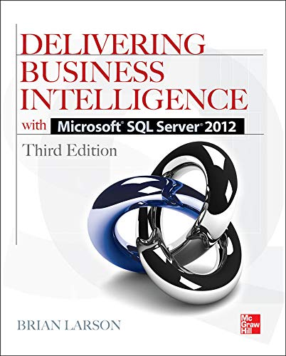 9780071759380: Delivering business intelligence with Microsoft SQL Server 2012
