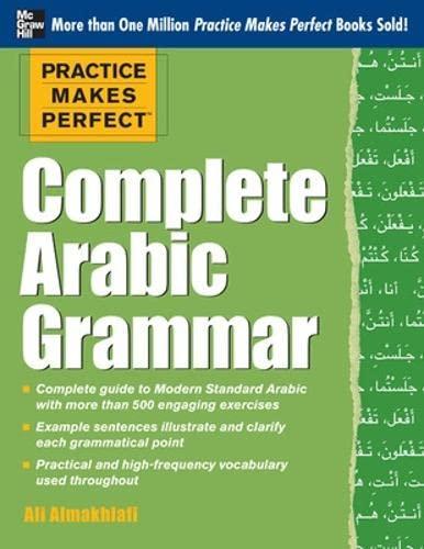 9780071759717: Practice Makes Perfect Complete Arabic Grammar