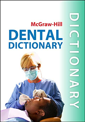 9780071759984: McGraw-Hill Dental Dictionary