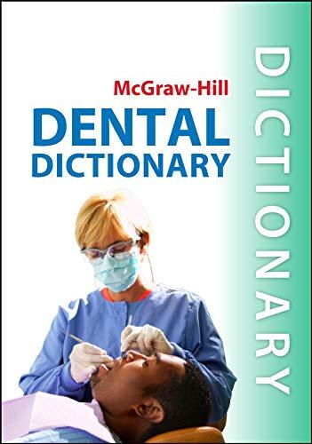 9780071759984: McGraw-Hill Dental Dictionary