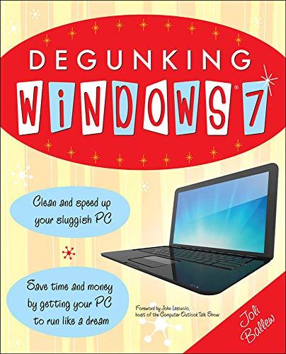 9780071760058: Degunking Windows 7