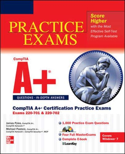 9780071760188: CompTIA A+ Certification Practice Exams (Exams 220-701 & 220-702) (Certification Press)