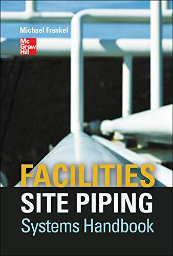 9780071760270: Facilities Site Piping Systems Handbook