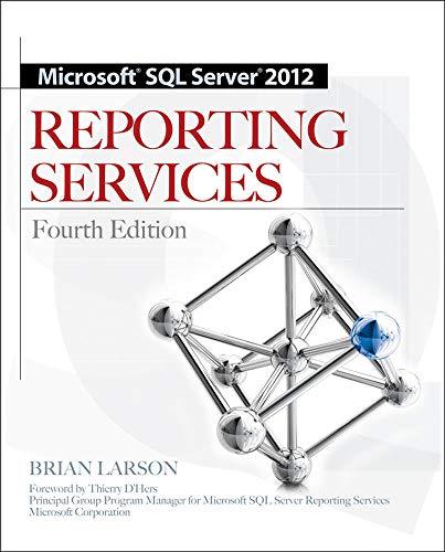 Microsoft SQL Server XXXX Reporting Services: Larson, Brian