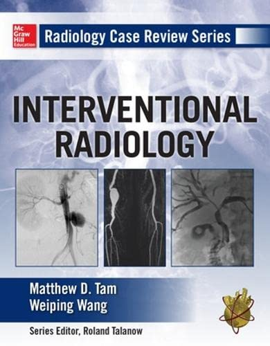 9780071760515: Radiology Case Review Series: Interventional Radiology