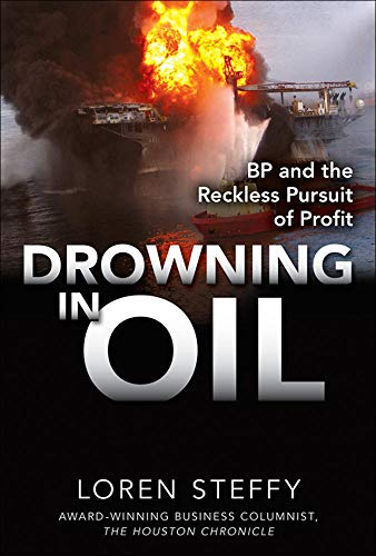 9780071760812: Drowning in Oil: BP & the Reckless Pursuit of Profit