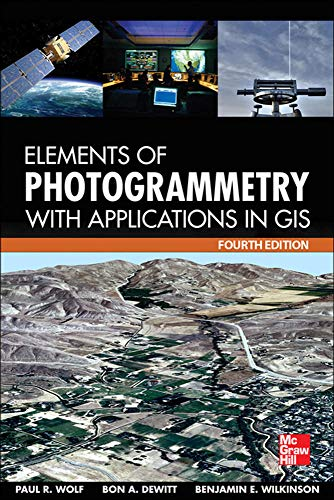 9780071761123: Elements of Photogrammetry with Application in GIS, Fourth Edition (Mechanical Engineering)