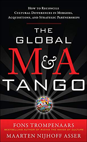 9780071761154: The Global M&A Tango: How to Reconcile Cultural Differences in Mergers, Acquisitions, and Strategic Partnerships