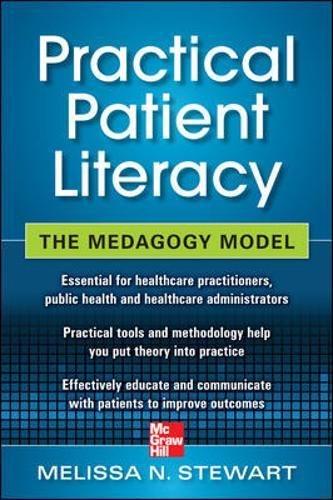 9780071761314: Practical Patient Literacy: The Medagogy Model